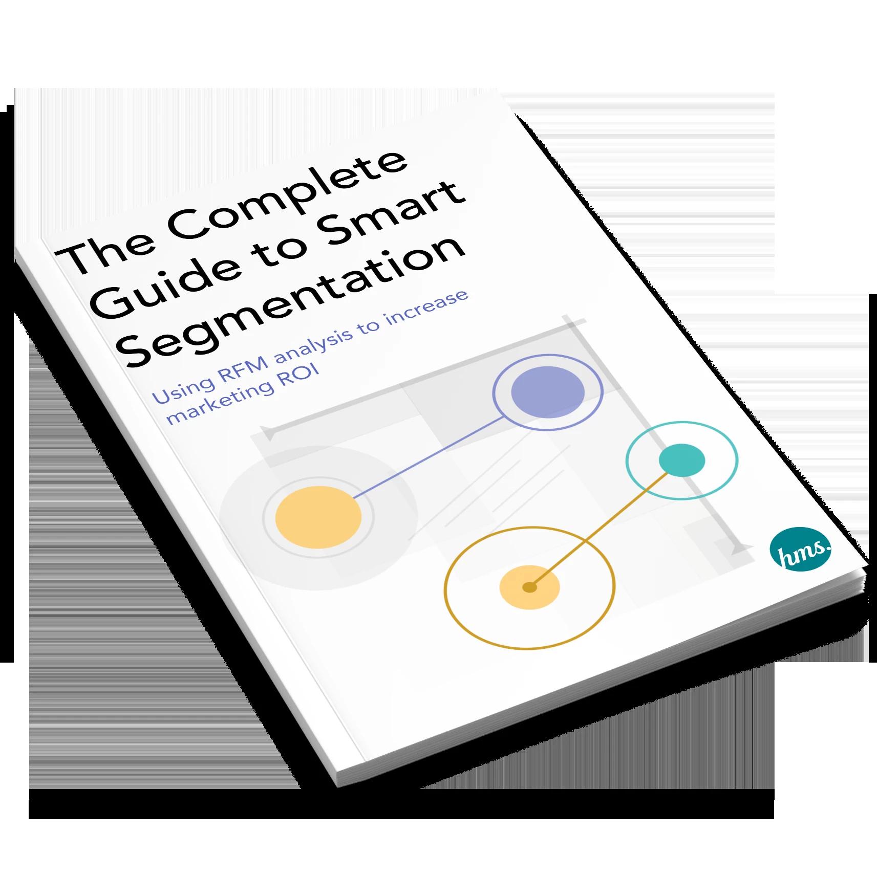 The Complete Guide to Smart Segmentation