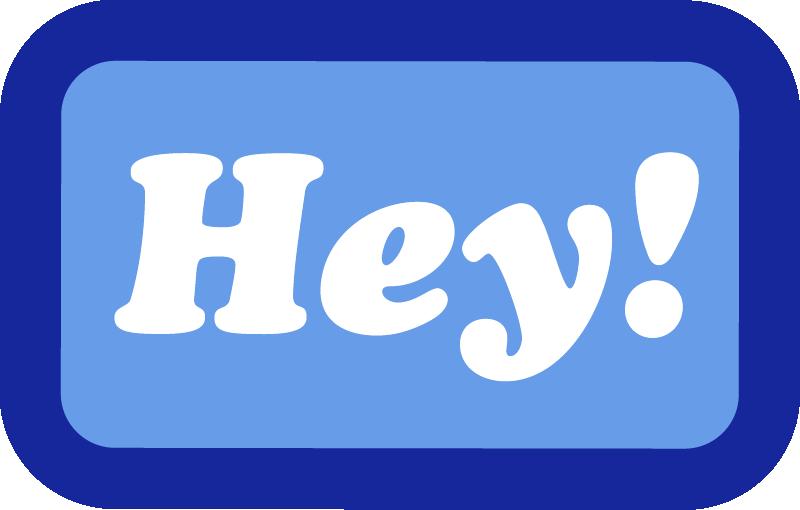 Hey! Sticker