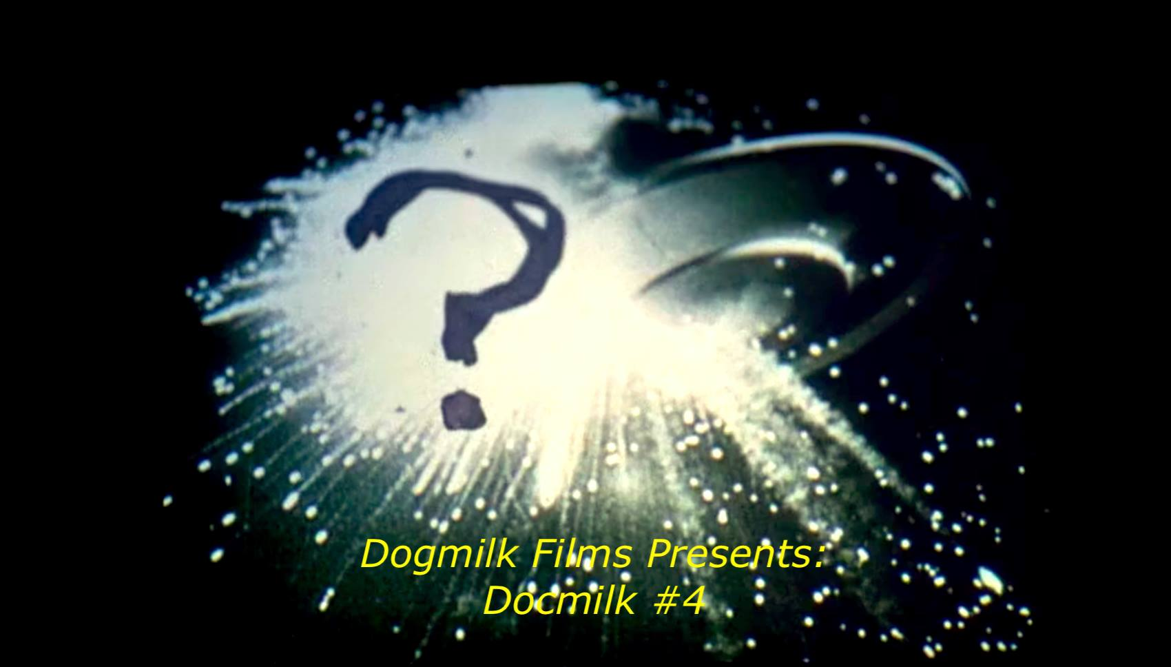 Dogmilk presents Docmilk #4: F for Fake - New Location!