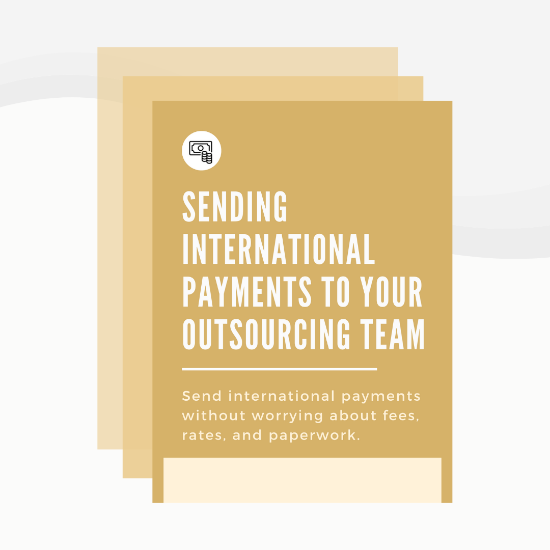 Sending International Payments to Your Outsourcing Team