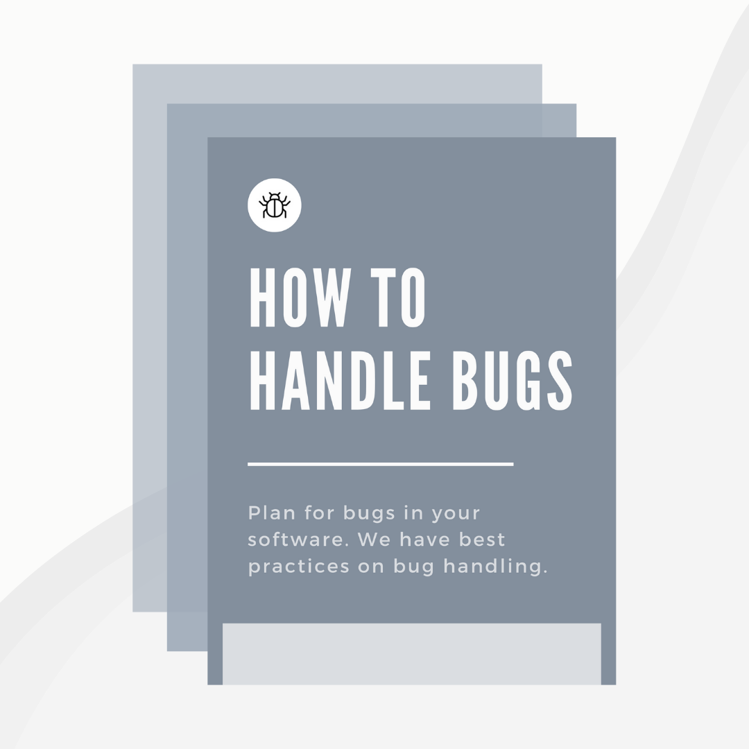How to Handle Bugs