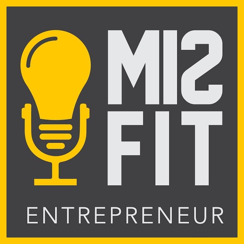 Misfit Entrepreneur Podcast