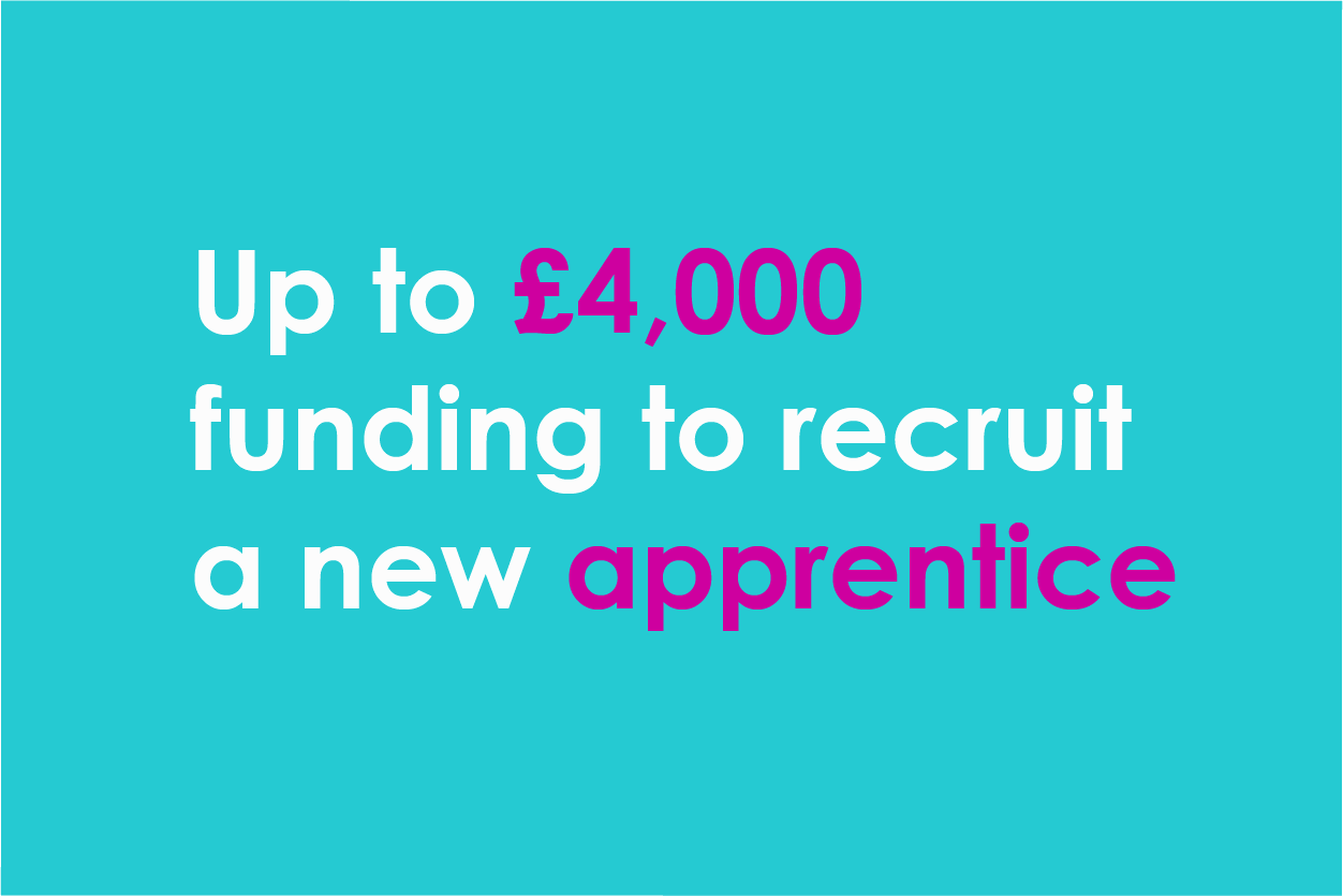 Image showing £4,000 funding available to help recruit an apprentice