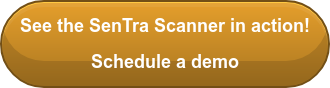 See the SenTra Scanner in action! Schedule a demo