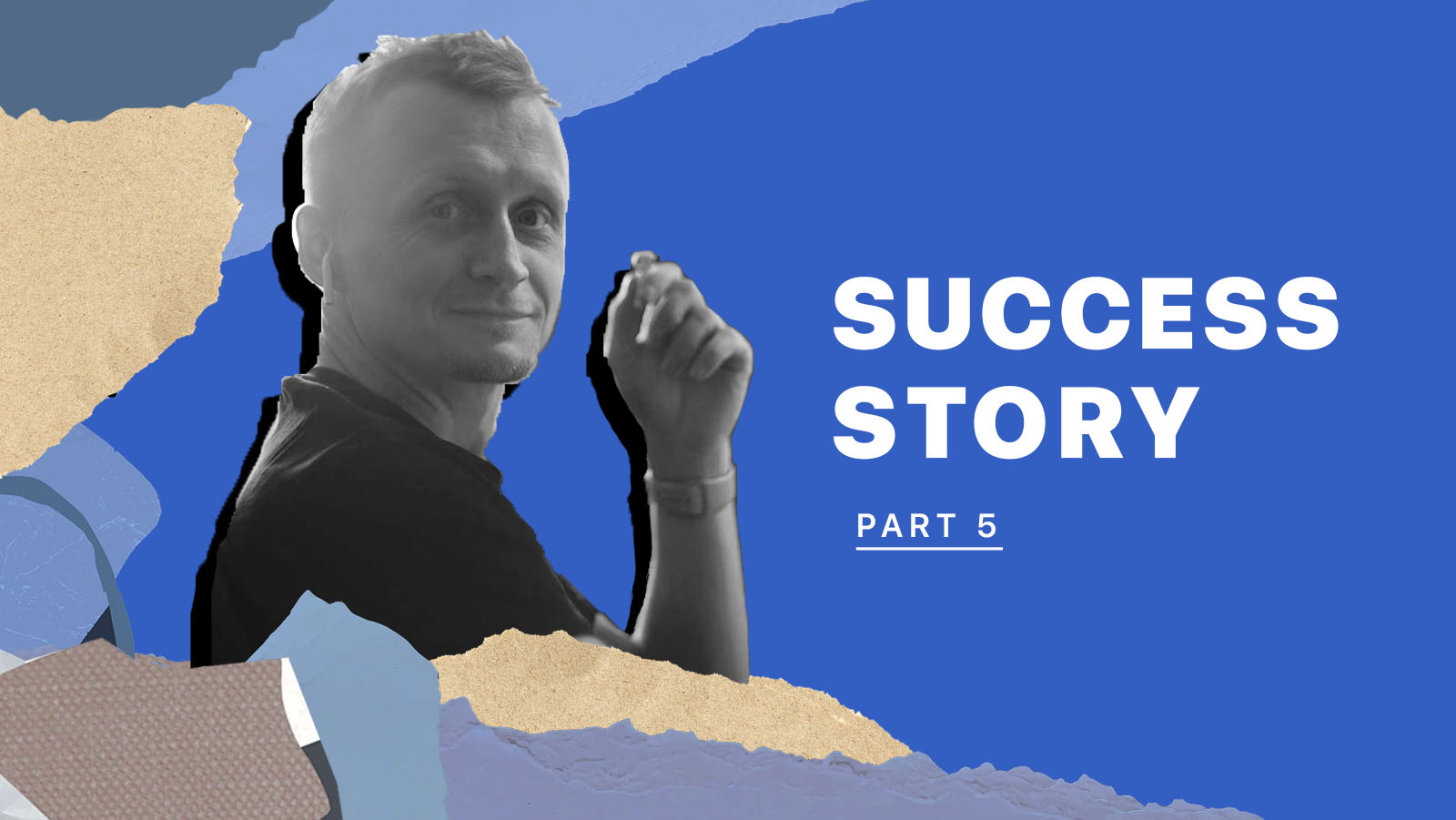Vadim's success story