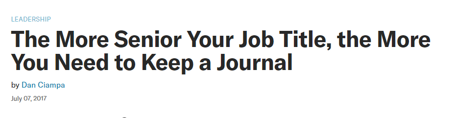 The need to keep a journal, the more senior your job title, the more you need to keep a journal, journal for success