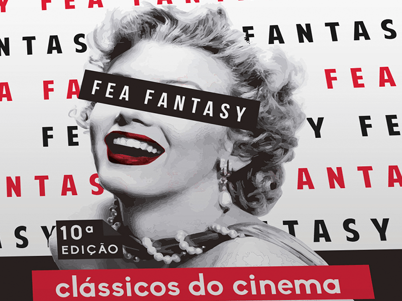 Fea Fantasy 2017, Clássicos do Cinema - Full Event Branding