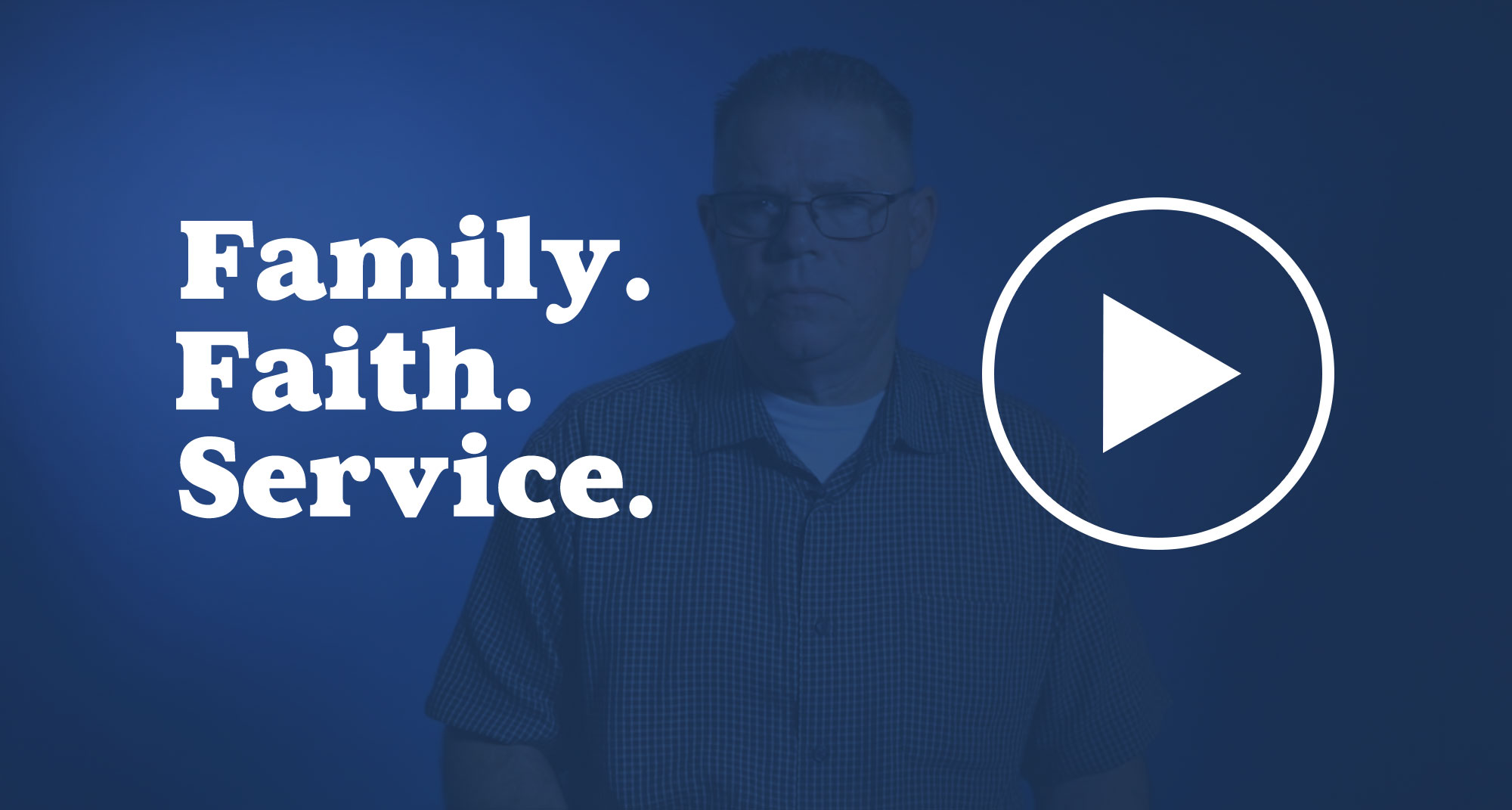 A video on family, faith, and service.