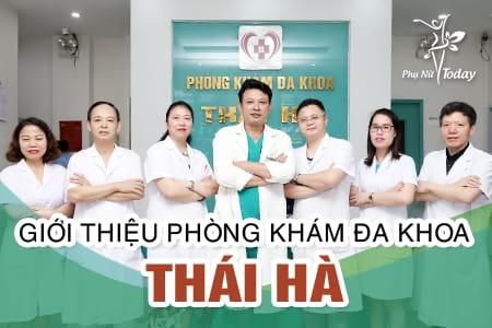 Phòng khám đa khoa Thái Hà uy tín chất lượng