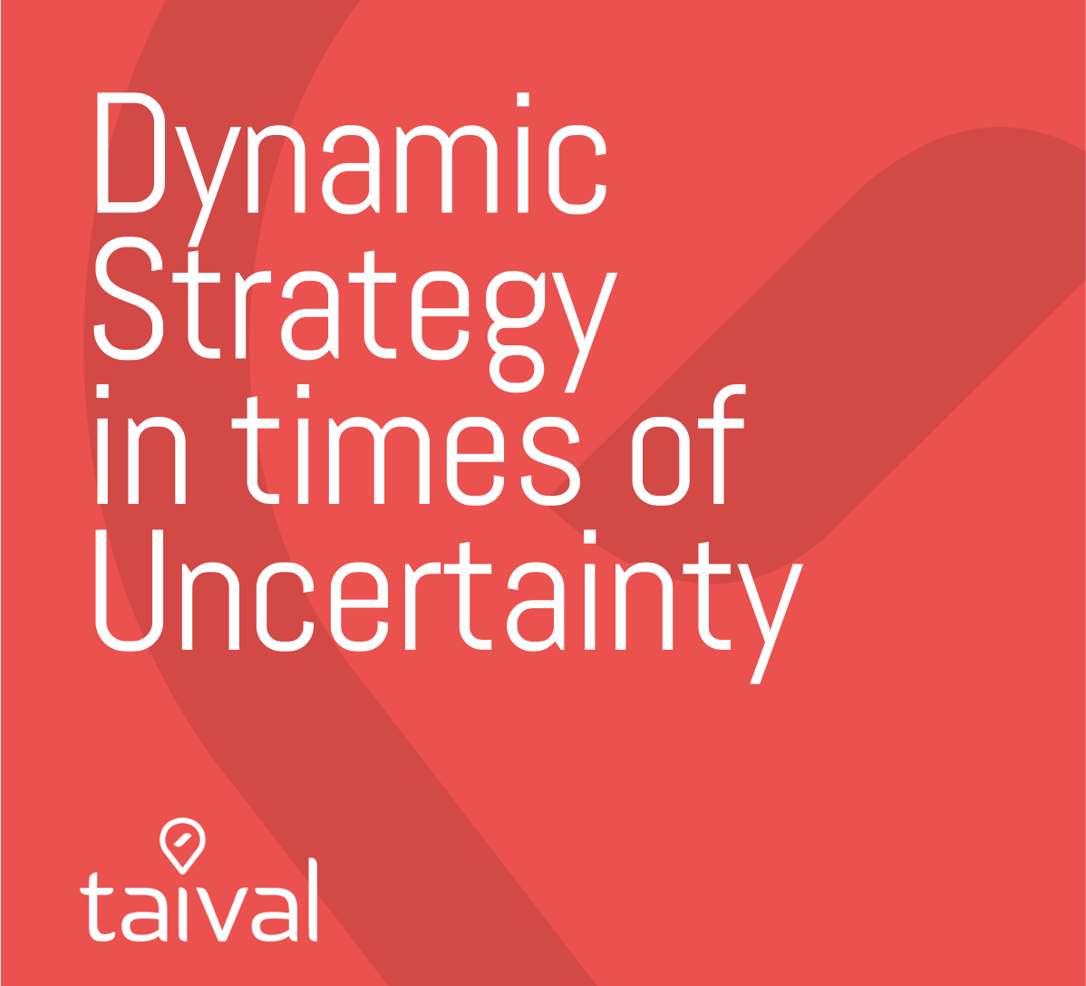 Dynamic Strategy in times of Uncertainty
