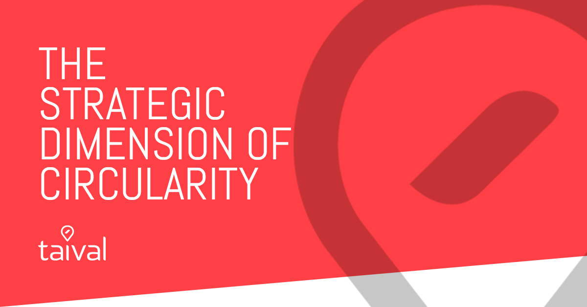 The Strategic Dimension of Circularity Whitepaper