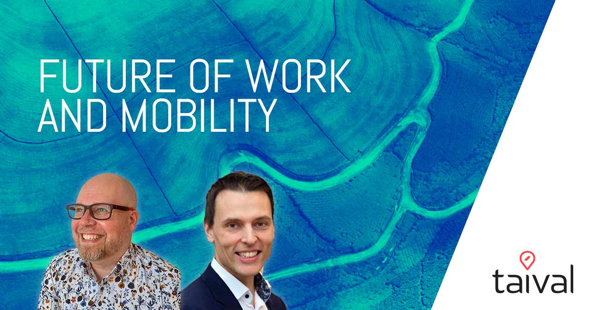The future of Work and Mobility