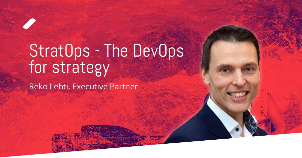 StratOps – The DevOps for Strategy