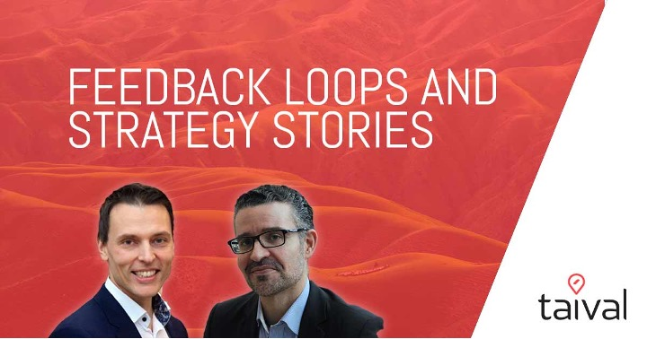 Feedback loops and Strategy Stories - A Weekly Taival podcast