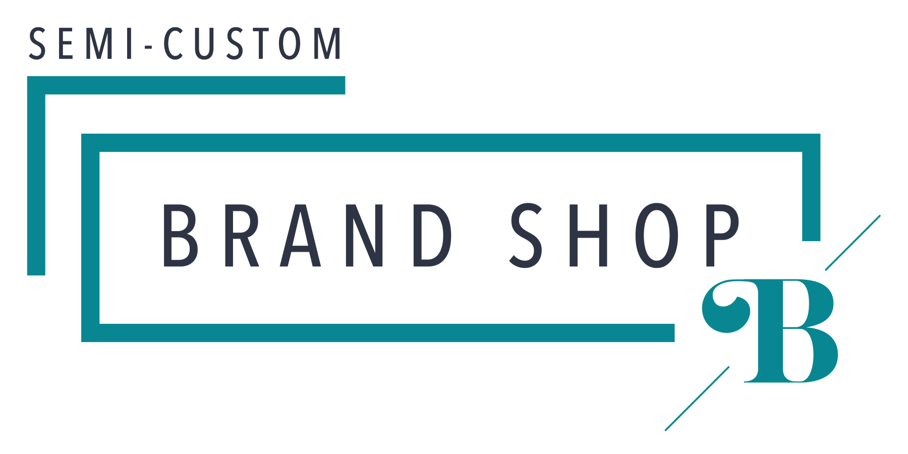 semi custom brand shop