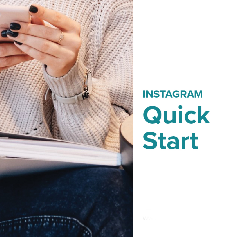 Instagram Quick Start