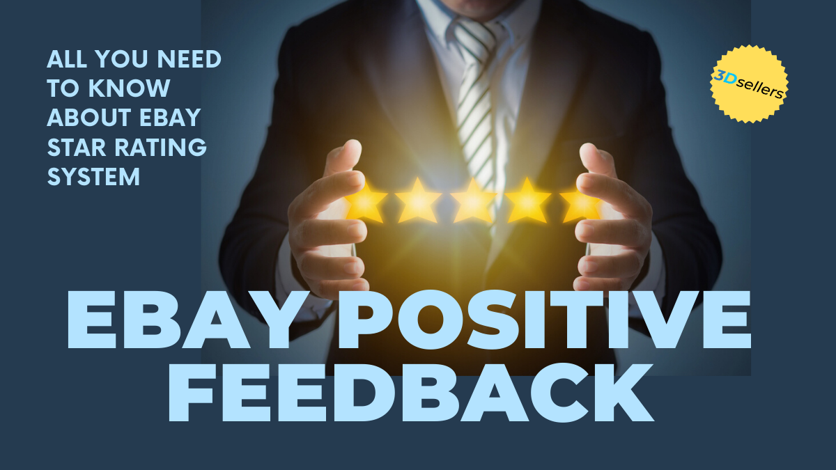 3dsellers All You Need To Know About Ebay Star Rating System And How To Increase Ebay Positive Feedback