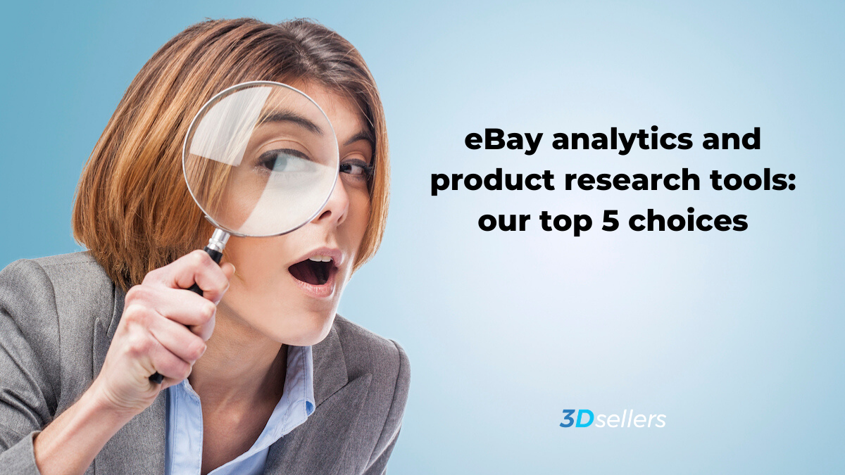 3dsellers Top 5 Ebay Analytics And Product Research Tools