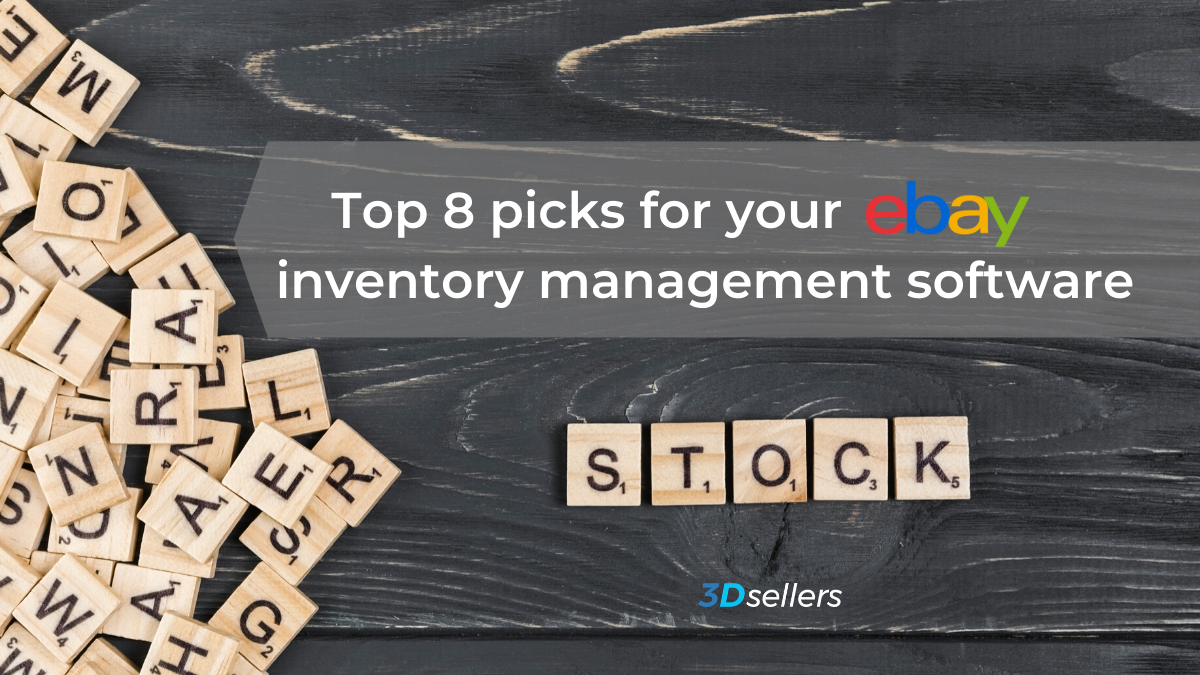 3dsellers 8 Top Ebay Inventory Management Tools Ebay Inventory