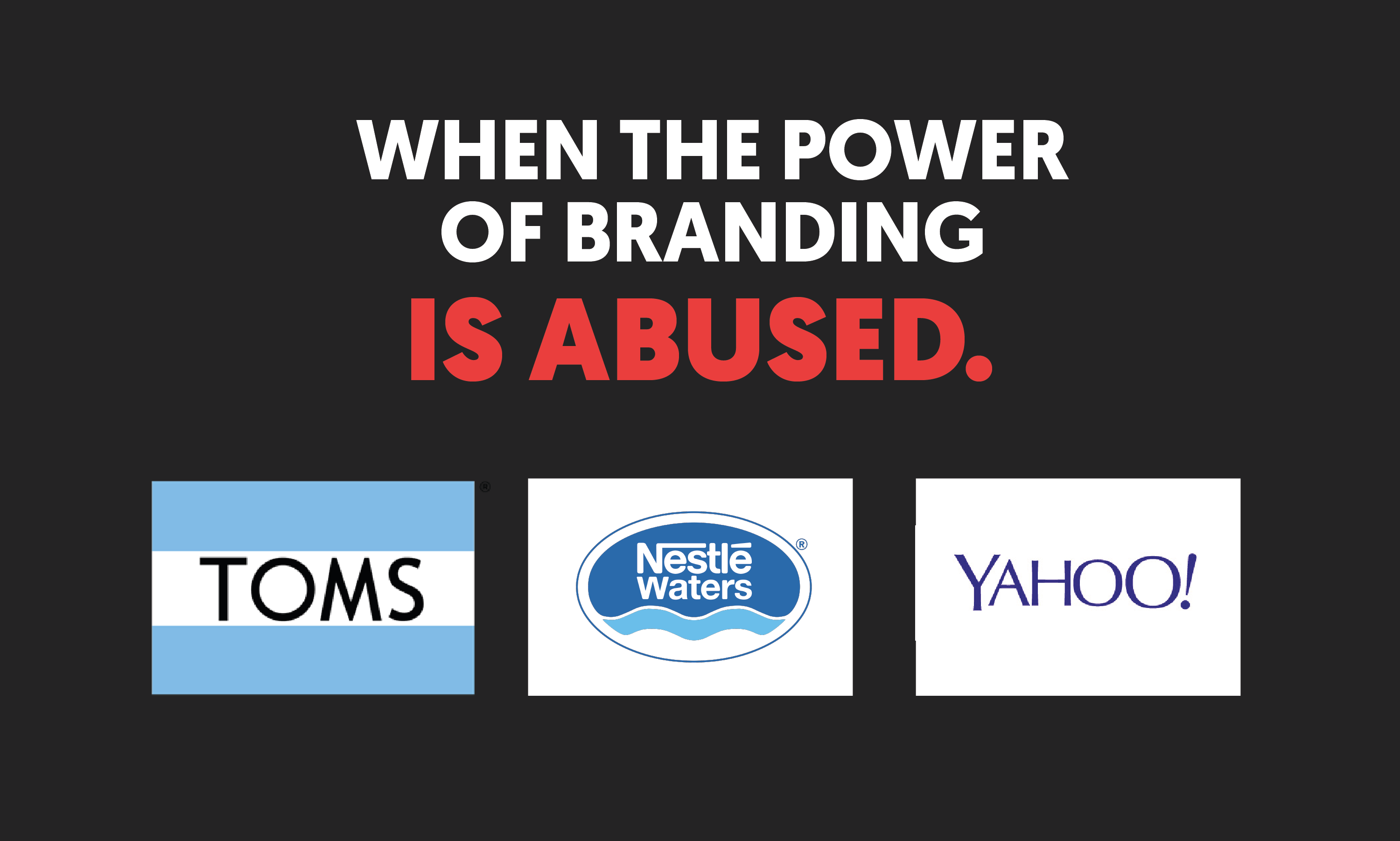 when the power of branding is abused.