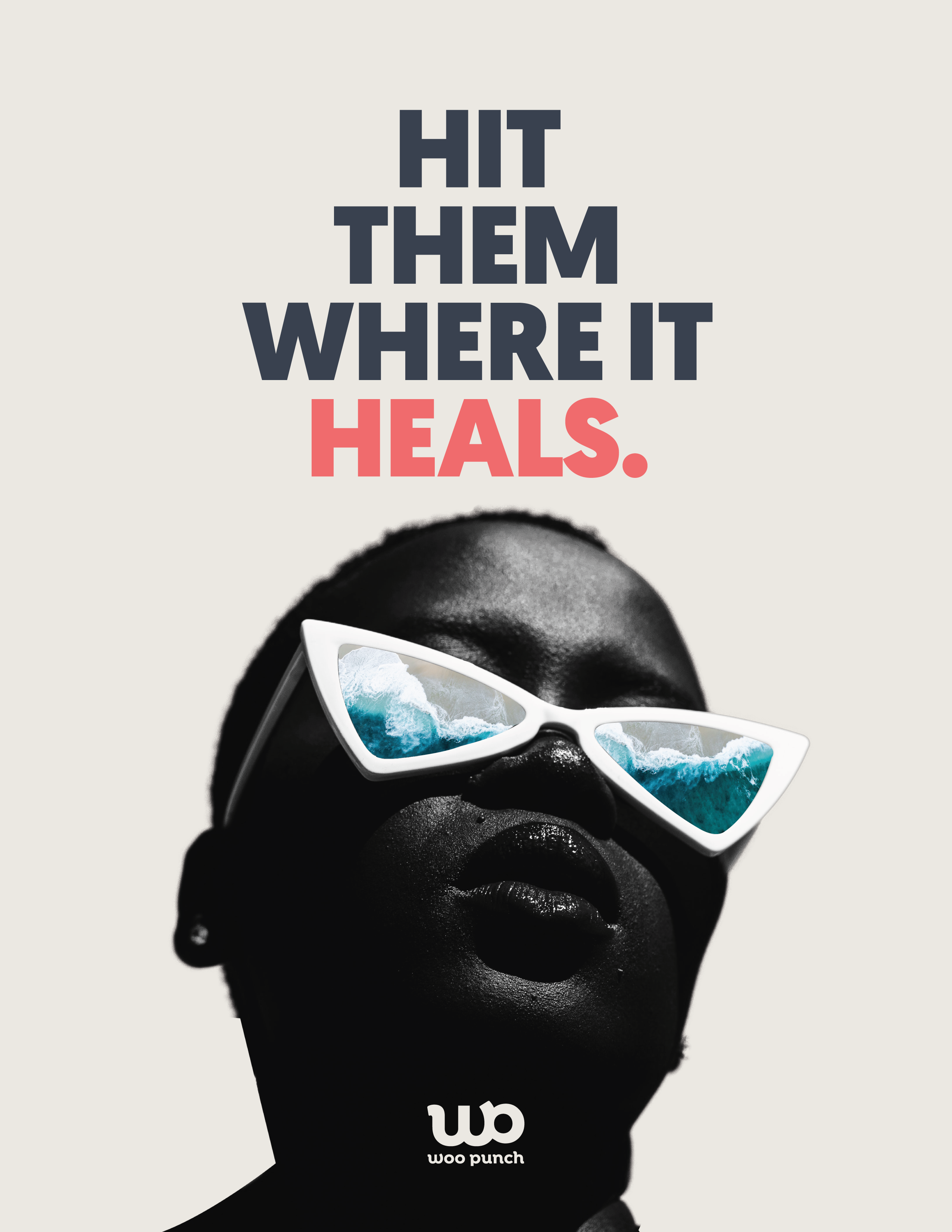 "Poster that reads ""Hit them where it heals."" picturing a woman dreaming of the beach."