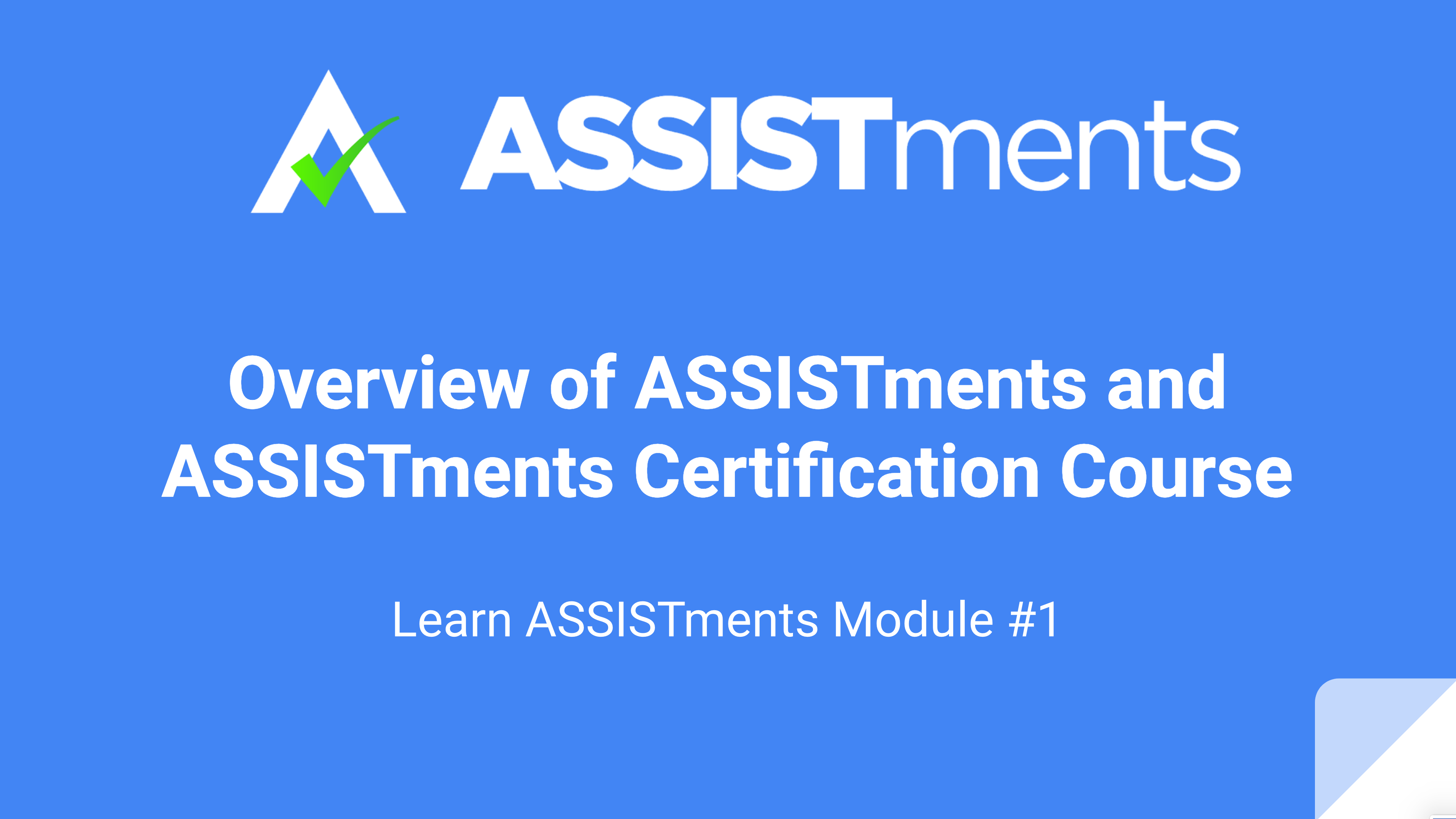 Learn ASSISTments Module #1