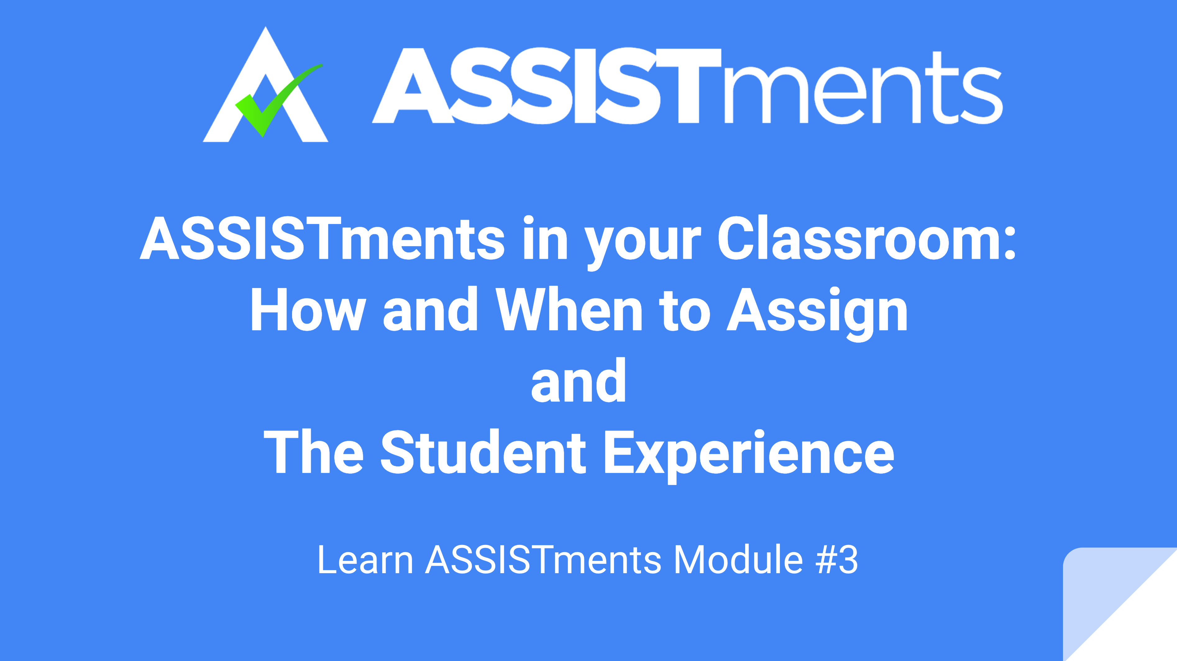Learn ASSISTments Module #3