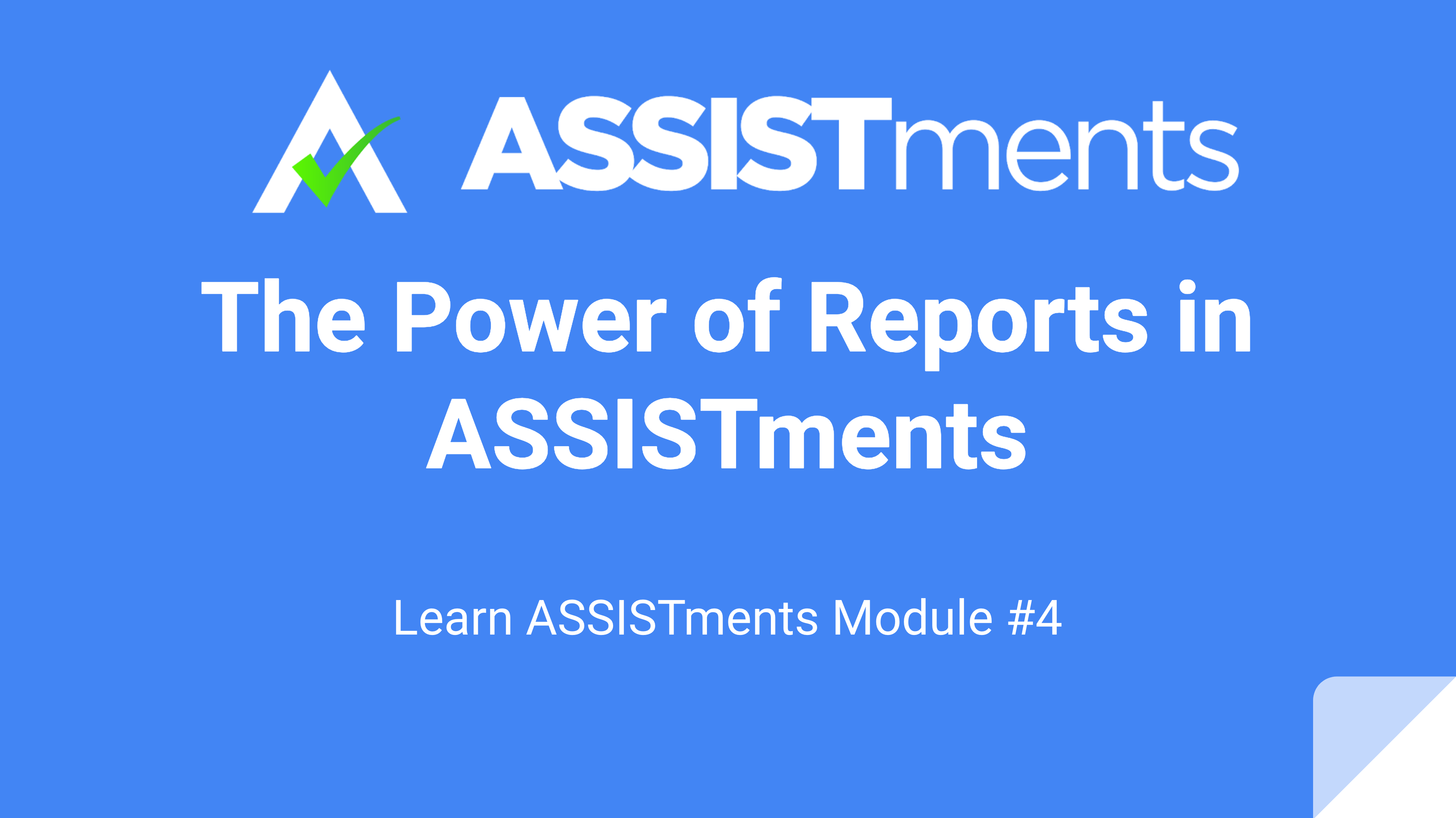 Learn ASSISTments Module #4