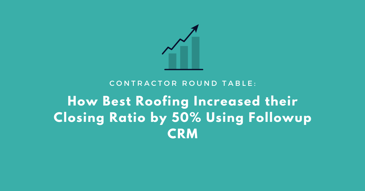 how-best-roofing-increased-closing-ratio