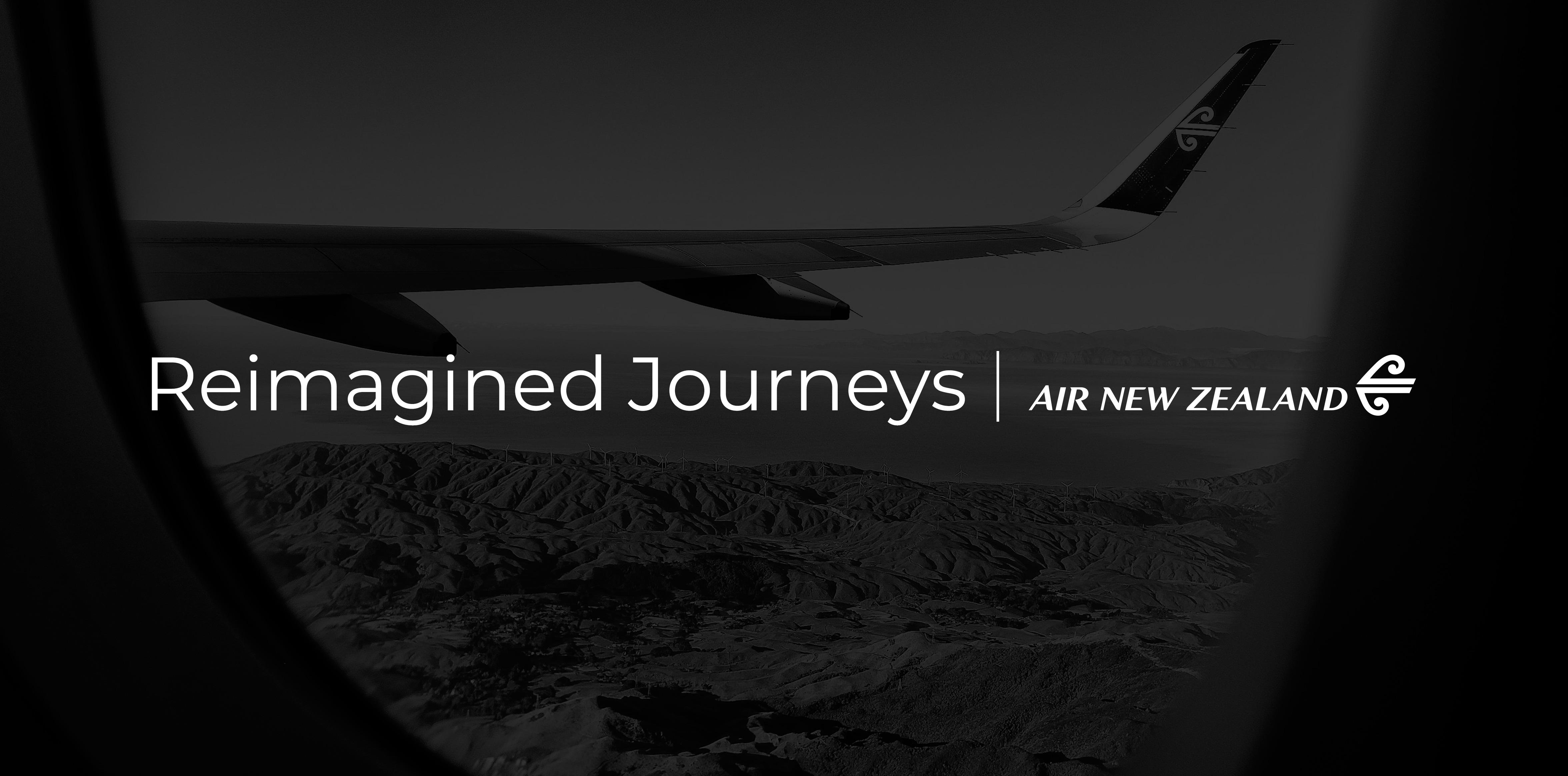 Reimagined Journeys Air New Zealand