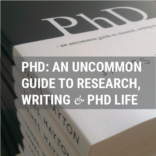 PhD: an uncommon guide