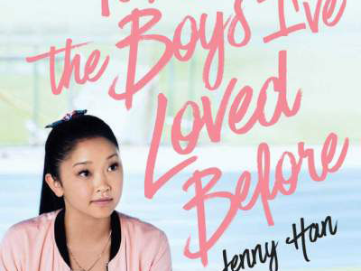 cover of To All the Boys I've Loved Before Netflix series