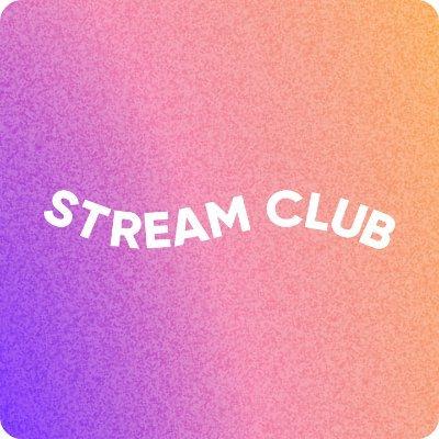 Stream Club