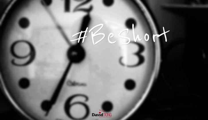 Be Short