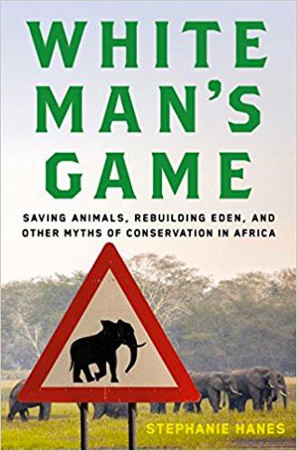White Man's Game - Stephanie Hanes