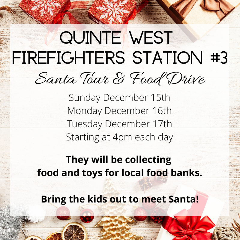 Quinte West Firefighters Station #3 Santa Tour and Food Drive