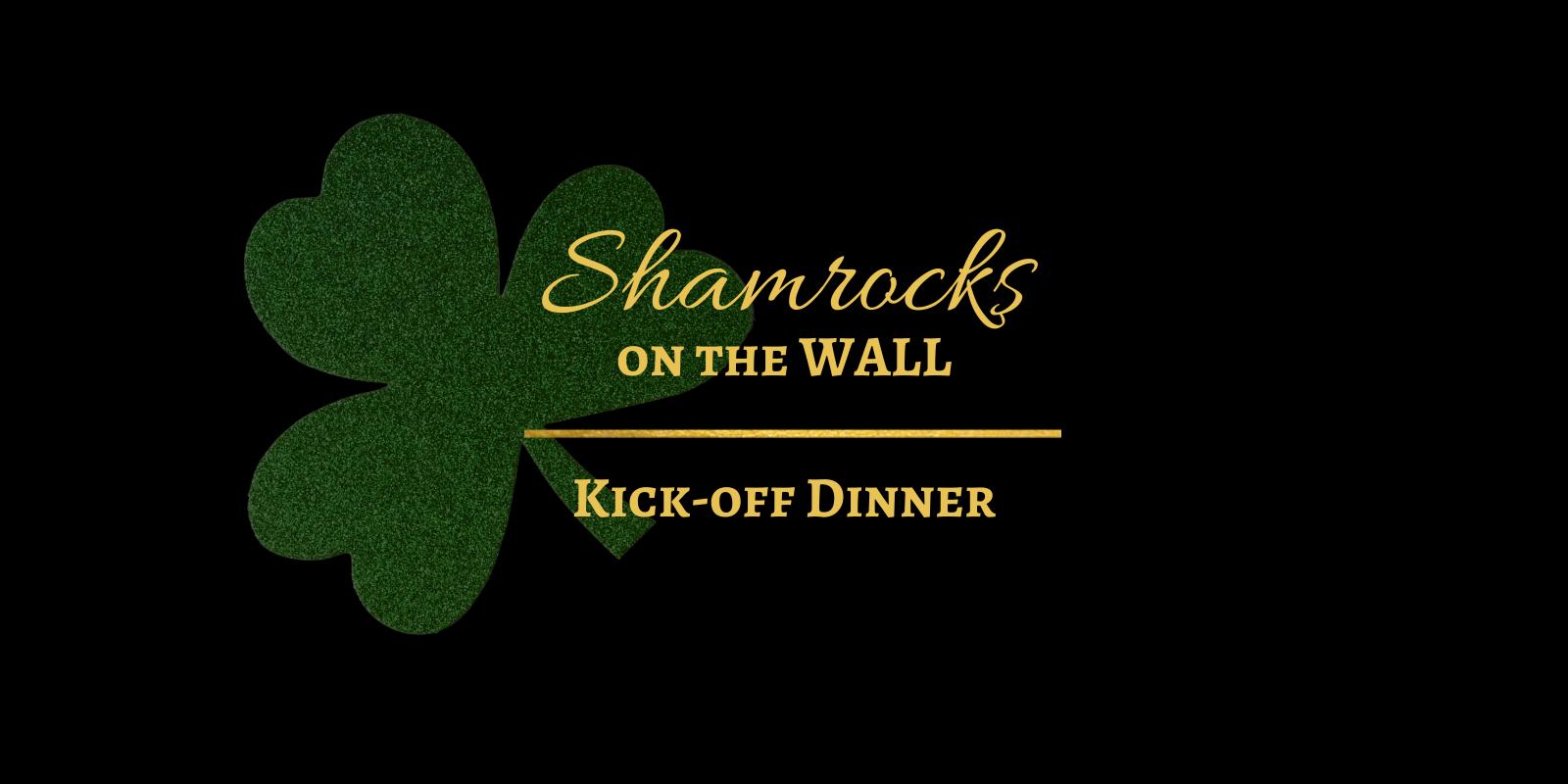 Shamrocks on the Wall Kick off Dinner
