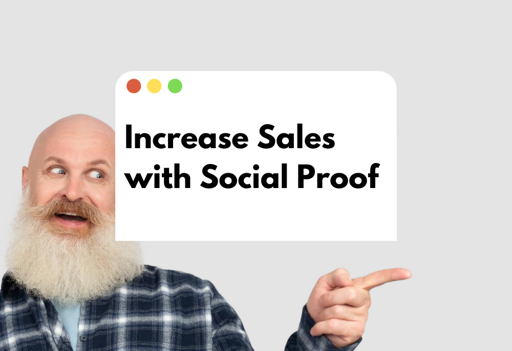 4 Ways to Increase Sales with Social Proof