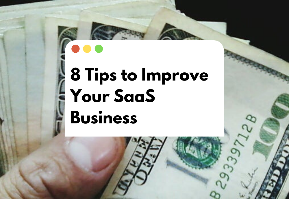 SaaS Marketing in 2020: Increase Your Business By Using These 8 Tips