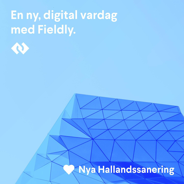 En ny, digital vardag med Fieldly.