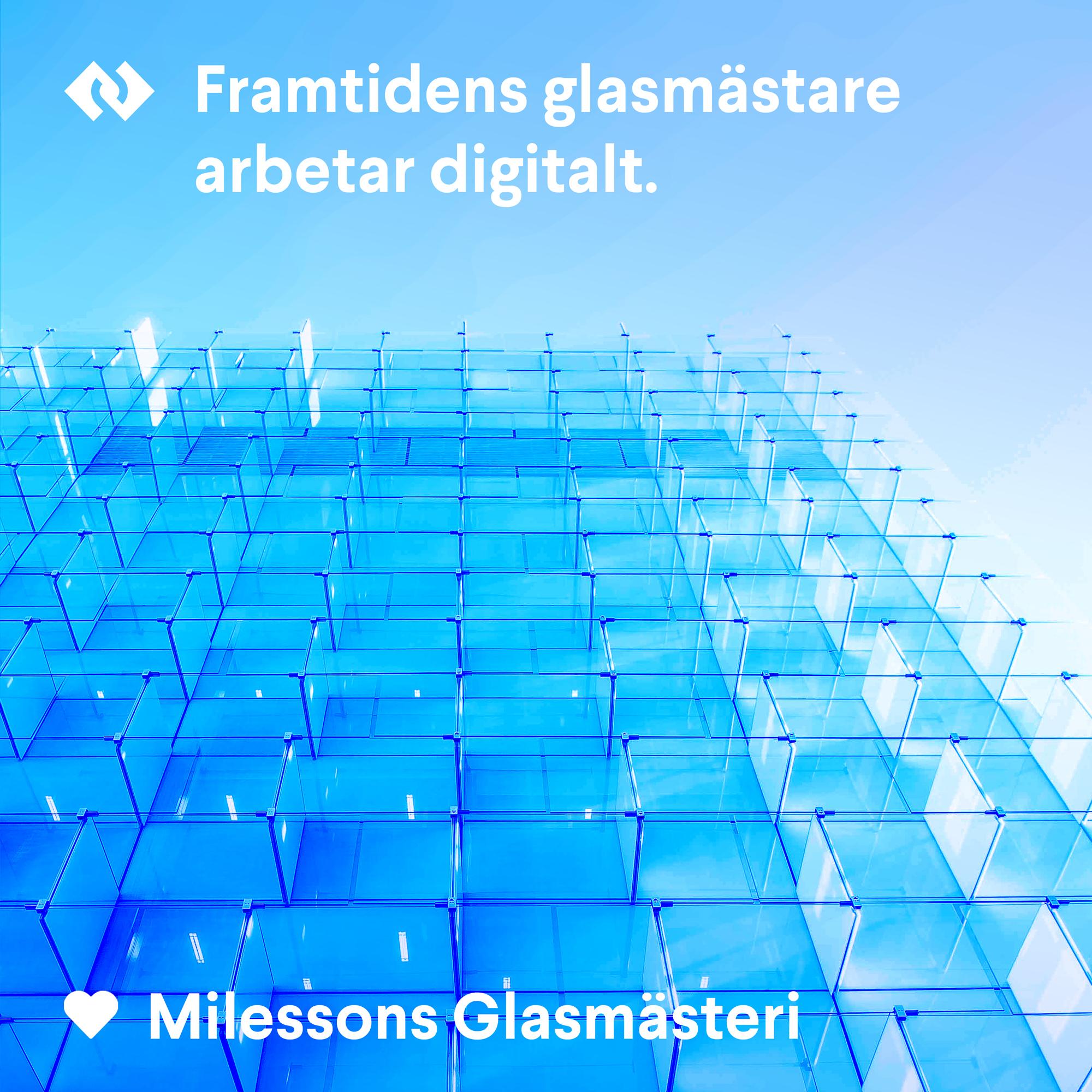 Framtidens glasmästare arbetar digitalt