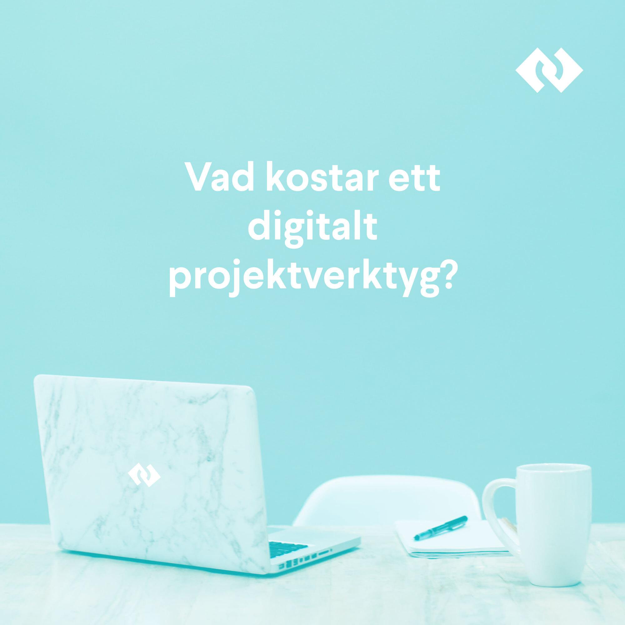 Vad kostar ett digitalt projektverktyg?