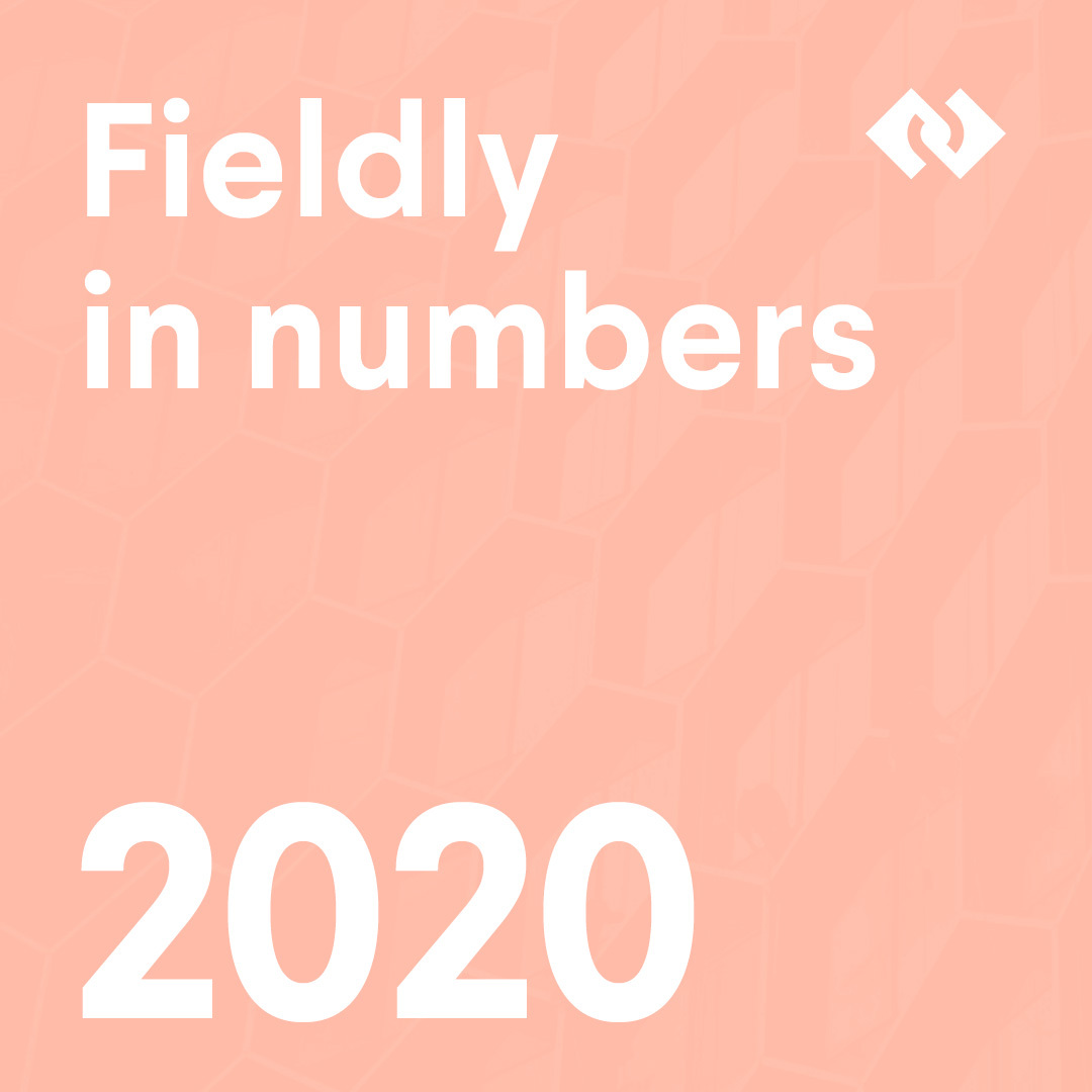 Fieldly in numbers!
