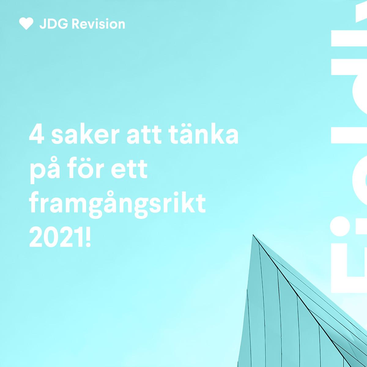 4 saker att tänka på för ett framgångsrikt 2021!