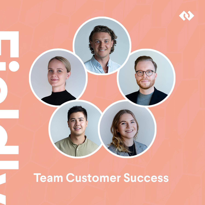 Säg hej till Team Customer Success!