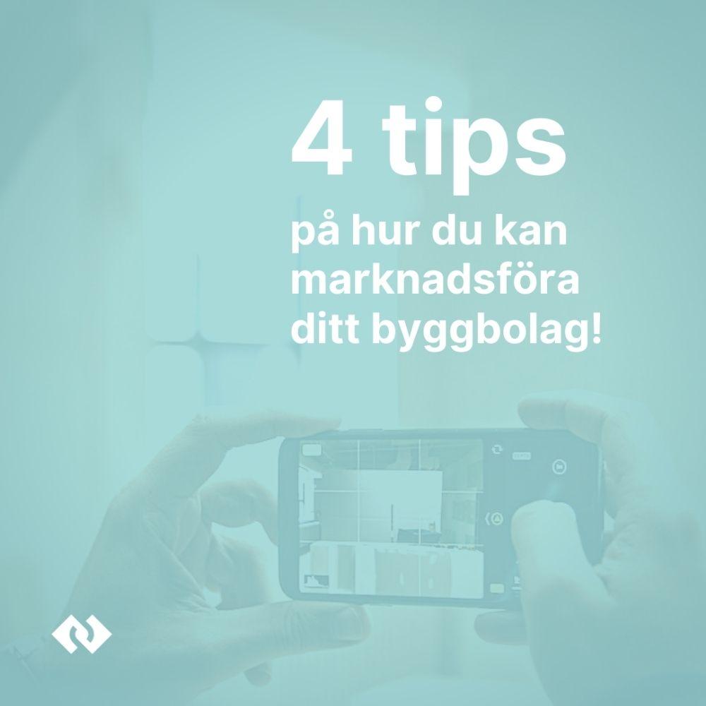 4 tips på hur du kan marknadsföra ditt byggbolag!