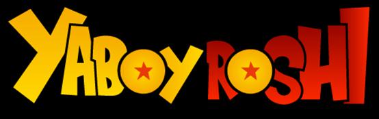 YaBoyRoshi
