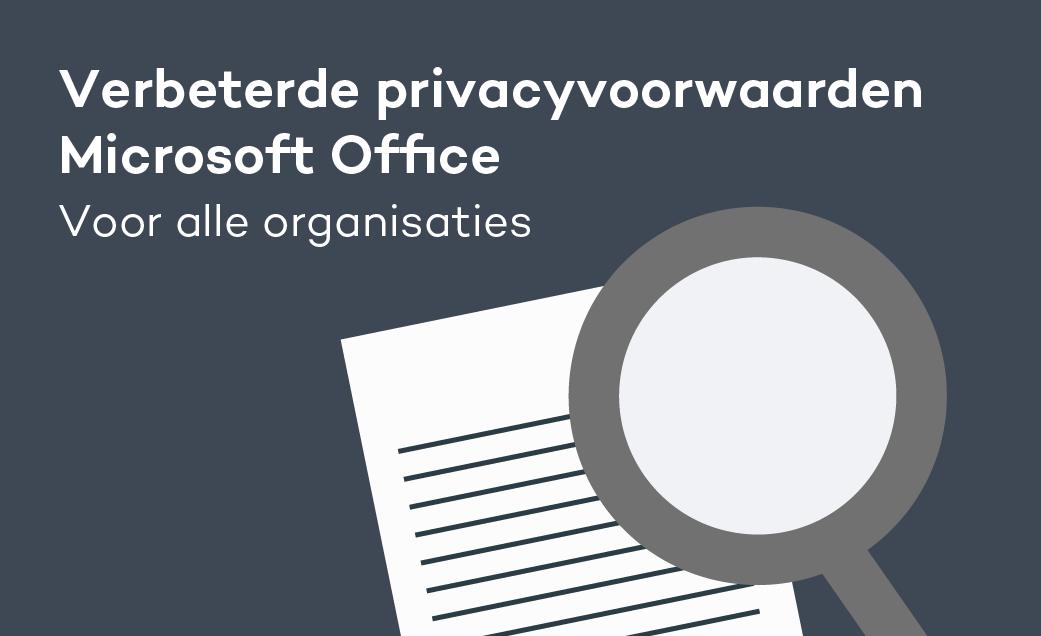 Verbeterde privacyvoorwaarden Microsoft Office voor alle organisaties