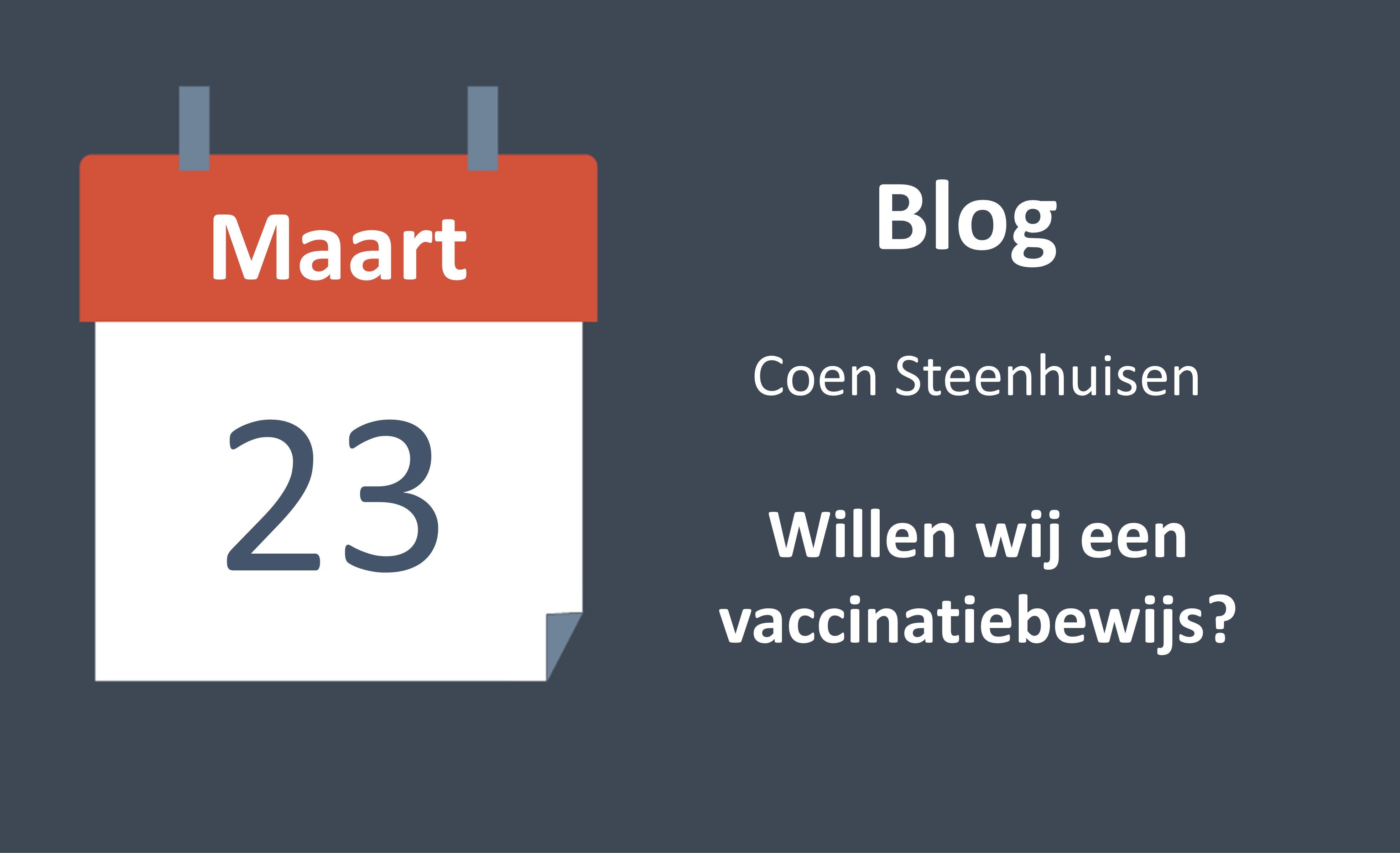 Willen wij een vaccinatiebewijs?