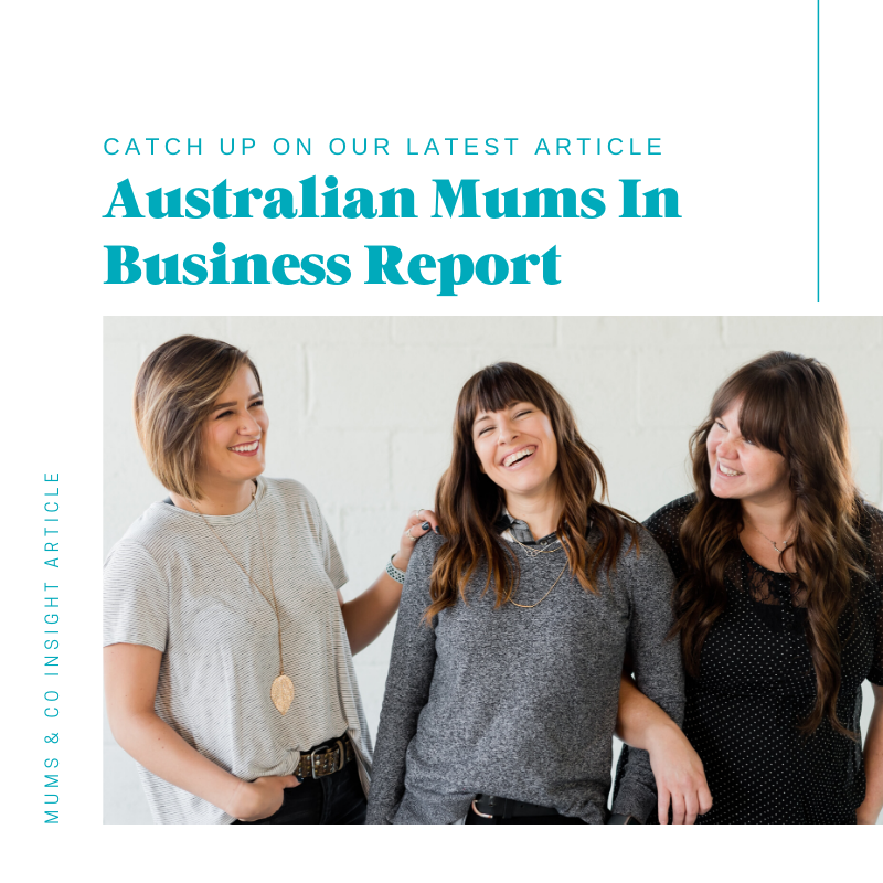 Australian Mums In Business Report
